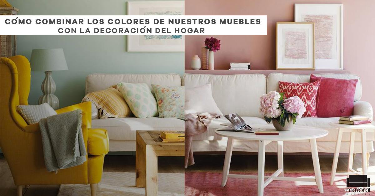 Cómo combinar los colores de nuestros muebles con la decoración del hogar